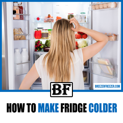 How to make fridge colder
